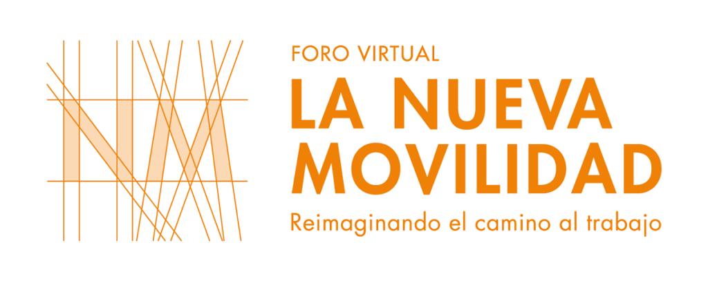 Primer foro virtual La Nueva Movilidad